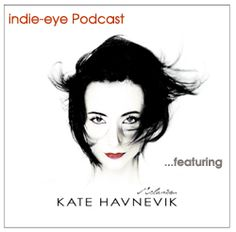 Indie-eye Podcast con Kate Havnevik