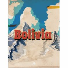 Bolivia Vintage Travel Poster - Chacaltaya.