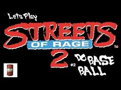 Lets Play Streets of Rage 2 - Do Base Ball!