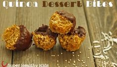 Quinoa Dessert Bites | Healthy Ideas for Kids