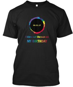 Birthday Total Solar Eclipse Oregon Black T-Shirt Front