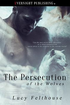 New Release: The Persecution of the Wolves #PNR #LPRTG #SSRTG #ASMSG