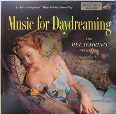 Music for Daydreaming — The Melachrino Strings #vintage #vinyl #records