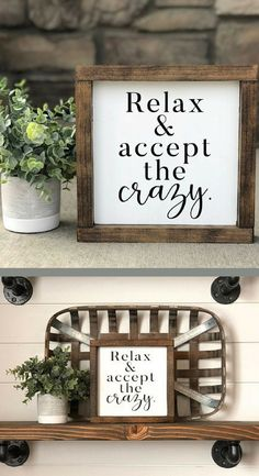 With kids you either accept the crazy or go crazy yourself! Relax and accept the crazy wood sign - Home Decor, Wood Sign, Farmhouse Sign, Rustic Sign, Farmhouse Decor, Rustic Decor, Fixer Upper Sign, Fixer Upper Decor, Gift Idea #afflink