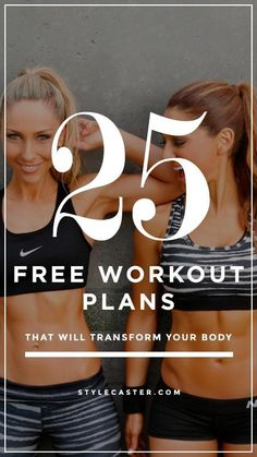25 FREE workout plans that will totally transform your body.
