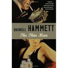 The Thin Man by Dashiell Hammett.