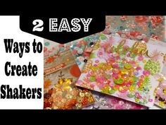 2 Easy Ways to Create Shakers For Cards, Flipbooks Etc..! - YouTube