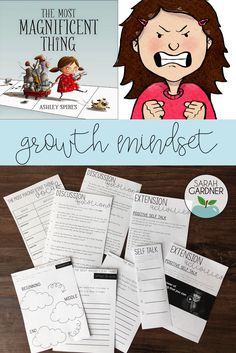 "These activities are designed to compliment the book ""The Most Magnificent Thing"" by Ashley Spires. This book lends itself well to lessons about growth mindset, perseverance, and positive self talk. These character traits are essential for students' success in school and life!"