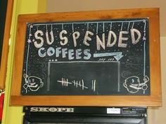 The Suspended Coffees are starting to take off as people donate them for others to use. We keep a tally on the board above the fridge - help us grow this great service Suspended Coffee, Food Marketing, Goodness Sake, Brand Packaging, Branding, Change, Signs, Board, People