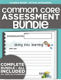 Complete Common Core Standards Assessment Bundle (Quarterly Packets 1-4) from KindergartenWorks on TeachersNotebook.com -  (155 pages)  - The BEST Common Core Assessment bundle. Covers all standards and sub-standards.