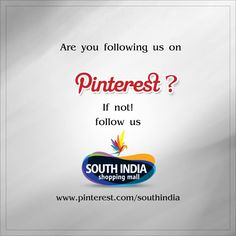 Are you following us on Pinterest? Now South India Shopping Mall is available on #Pinterest :) Just click this link to follow us - www.pinterest.com/southindia  Visit – www.southindiaeshop.com