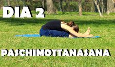 Elena Malova: Día 2 - Paschimottanasana Yoga Challenge #malovayogachallenge1: