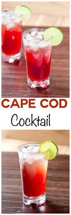 Cape Codder Drink: Tart cranberry juice and smooth vodka make this cocktail ultra refreshing. So easy, it requires 2 minutes and 4 ingredients!