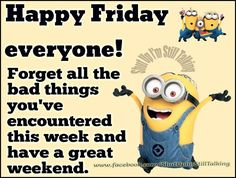 New funny good morning friday minions quotes Ideas Happy Friday Humour, Friday Jokes, Happy Friday Quotes, Minion Friday, Funny Friday, Friday Sayings, Friday Gif, Tgif Quotes, Friday Quotes Humor
