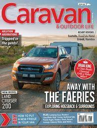 Caravan and Outdoor Life Caravan Magazine, Digital Magazine, Outdoor Life, Places To See, Outdoor Living, The Great Outdoors, Bushcraft