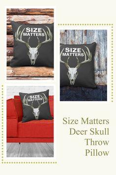 A hunter's throw pillow: SIZE MATTERS. Large antler deer skull on black background. #hunting #deer #biggame Hunting Home Decor, Funny Deer, Size Matters, Deer Skulls, Deer Hunting, Big Game, White Elephant Gifts, Custom Pillows, Black Backgrounds