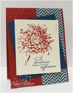 Blooming with Kindness, Comfort Cafe dsp, & Fancy Fan embossing folder. Thanks Connie!
