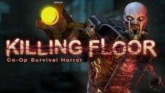 FREE Killing Floor Computer Game Download - http://freebiefresh.com/free-killing-floor-computer-game-download/