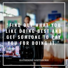 Find Out what you like doing the Best and get someone to Pay you for Doing it. Motivationalquotes, Career, Good Things, Technology, Thoughts, Education, Tech, Carrera, Tecnologia