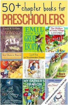 Chapter books for preschoolers and 3 year olds. Great read alouds.