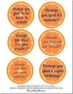 Orange you glad- printable tags