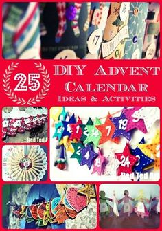 25 Advent Calendar Ideas (to get you planning)  http://www.redtedart.com/2013/11/07/advent-calendar-ideas/  We love all things homemade (as you probably well know!), here are 25 LOVELY Advent calendar ideas that you can make yourself - sharing now, so you have plenty of time to prep and collect what you need to make these! Pin for later: http://www.pinterest.com/pin/111816003223959692/