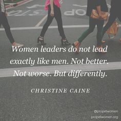 Women leaders don't lead exactly like men. Not better. Not worse. But differently ~ Christine Caine Career Quotes, Leadership Quotes, Success Qoutes, Women In Leadership, Leadership Coaching, Christine Caine, Life Coach Training, Leader In Me, Work Motivation