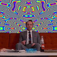 why shouldn't i smoke marijuanano lookin bak | Here Are Mad Men 's Best Drug Faces, Made Psychedelic