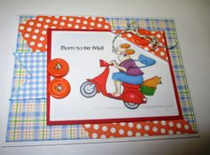 Ai People from Art Impressions Mad Rider.  Born To Be Wild On Your Birthday Handmade Greeting Card