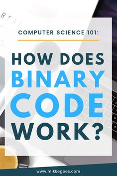 Code Explained Step-by-Step: How Does Binary Work? How does binary code work exactly? If you're thinking about learning Computer Science, web development, or computer programming, understanding the basics of binary code Learn Computer Science, Computer Coding, Computer Technology, Computer Programming, Learn Math, Teaching Technology, Teaching Biology, Computer Tips, Computer Laptop