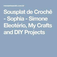 Sousplat de Crochê - Sophia - Simone Eleotério, My Crafts and DIY Projects