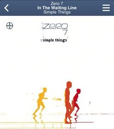 Zero 7 ~ In The Waiting Line (Simple Things)