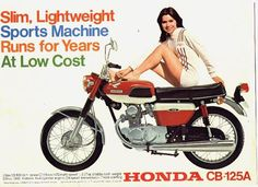 The thing that grabs me about that last pic is that both the lady and the bike (i. This gives the bike a. Classic Honda Motorcycles, Vintage Motorcycles, Honda Motors, Honda Bikes, Motorcycle Posters, Retro Motorcycle, Honda Cb125, Cb750, Honda Cub