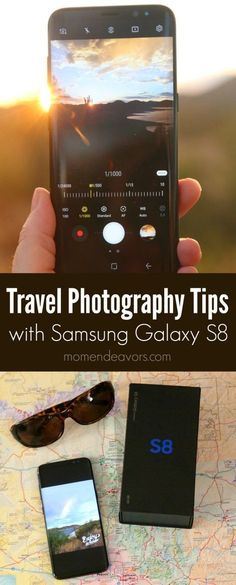 Samsung Galaxy S8 Travel Photography Tips - Mom Endeavors