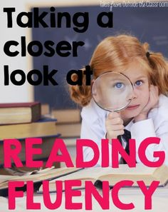 An in depth look at reading fluency: what it is, how to assess it, and how to improve it.