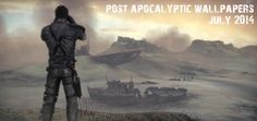 Post Apocalyptic Wallpapers July 2014