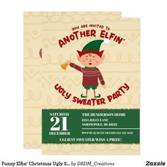 Funny Elfin' Christmas Ugly Sweater Party Invitation Ugly Sweater Party, Ugly Christmas Sweater, Holiday Parties, Holiday Fun, Christmas Party Invitations, Christmas Humor, Custom Invitations, Being Ugly, Funny