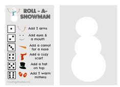 Roll a Snowman free printable Or just make large poster paper circles and game pieces or blow up printable if you have the equipment to do so. This was the children's favorite activity in my school classroom or Sunday school! A cute learning game.