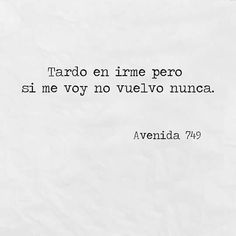Image about love in Avenida 749 by Avenida 749 The Words, More Than Words, Words Quotes, Me Quotes, Sayings, Qoutes, Silvester Make Up, Frases Love, Quotes En Espanol