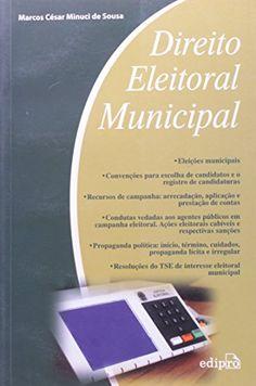 Direito Eleitoral Municipal - Aprenda essa e outras dicas no Site Apostilas da Cris [http://apostilasdacris.com.br/direito-eleitoral-municipal/]. Veja Também as Apostila Exclusivas para Concursos Públicos.