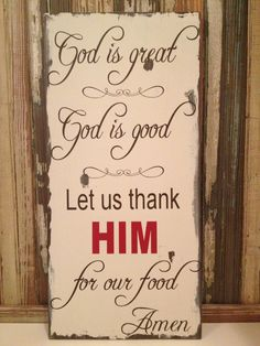 God Is Great God Is Good Prayer Wood Sign. $25.00, via Etsy.