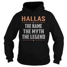 I Love HALLAS The Myth, Legend - Last Name, Surname T-Shirt Shirts & Tees