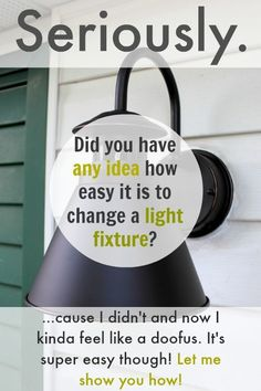 Changing a light fixture is like the easiest thing ever and makes you feel so…