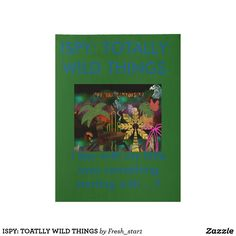 ISPY: TOATLLY WILD THINGS WOOD POSTER