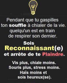Sois reconnaissant(e) et arrête de te plaindre. #citation #citationdujour #proverbe #quote #frenchquote #pensées #phrases #french #français