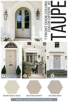 7 FRONT DOOR COLORS - taupe front doors inspiration and taupe paint codes and paint swatches Looking for a new to make your home stand out? Then make sure to read more to find t front door colors that are sure to make an impact. Exterior Paint Colors For House, Paint Colors For Home, Front Door Paint Colors, Taupe Paint Colors, Exterior Paint Ideas, Outdoor House Colors, Outside House Paint Colors, Exterior Shutter Colors, Stucco House Colors