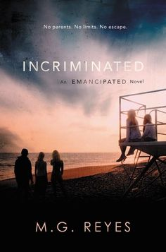 Incriminated (An Emancipated Novel) by M.G. Reyes ARC Book Review