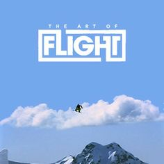 The Art of Flight - seriously my FAVORITE all time riding movie
