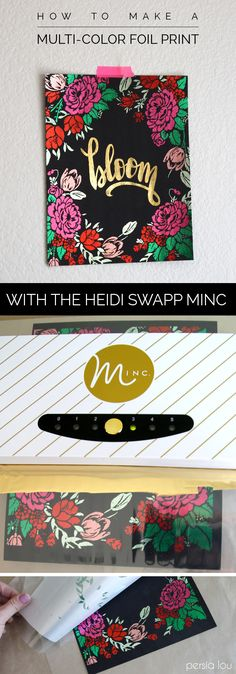 Wow! Make multi-colored metallic foil prints with the Heidi Swapp Minc. Complete instructions plus free download. #HSMinc #foilallthethings