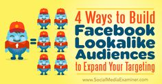4 Ways to Build Facebook Lookalike Audiences to Expand Your Targeting http://www.socialmediaexaminer.com/4-ways-to-build-facebook-lookalike-audiences-to-expand-targeting?utm_source=rss&utm_medium=Friendly Connect&utm_campaign=RSS @smexaminer